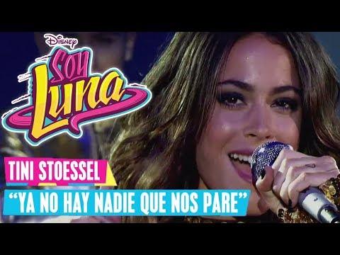 SOY LUNA 🎵 Tini Stoessel - Ya No Hay Nadie Que Nos Pare | Disney Channel Songs