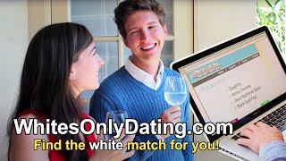 Whites Only Dating Website - White People Meet Parody