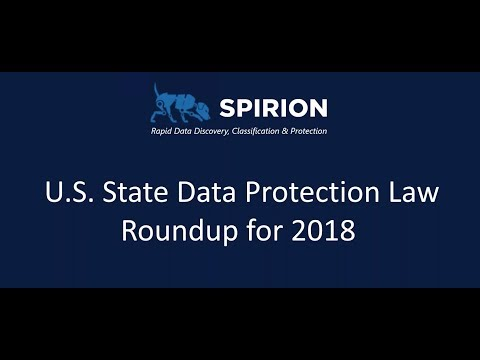 U.S. State Data Protection Law Roundup For 2018
