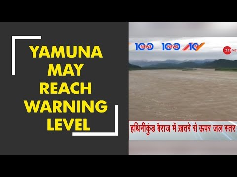 Yamuna may reach warning level as Haryana releases 1.8 lakh cusecs water from Hathnikund barrage
