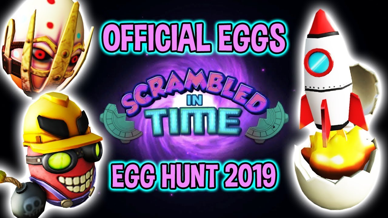 Eggs Being Leaked Egg Hunt 2019 Leaks Roblox - Official Leak Roblox Egg Hunt 2019 Leak Scrambled In Time Event Eggs