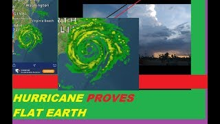 Hurricane FLorence PROVES Flat Earth