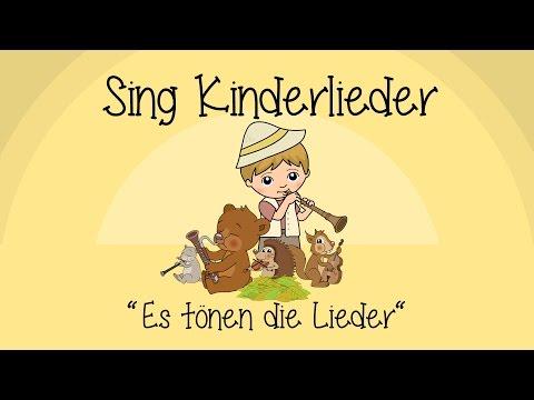 Es tönen die Lieder - Kinderlieder zum Mitsingen | Sing Kinderlieder