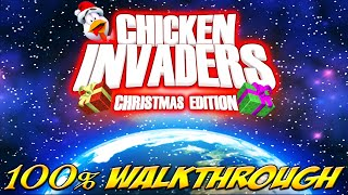 Chicken Invaders 3: Christmas Edition - ALL WAVES / LEVELS [100% walkthrough]