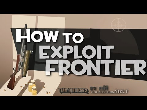 TF2: How to exploit frontier
