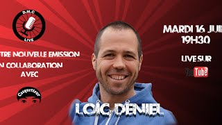 DMC Live Radio #6 - Loic Deniel