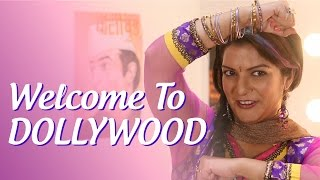 Welcome to Dollywood | Dolly Khurana