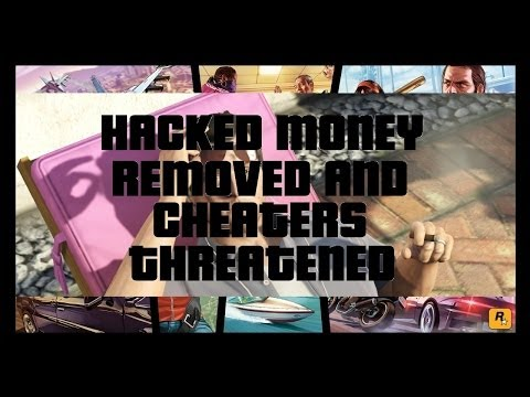 GTA V Online Rockstar Removes all Hacked Cash and Threatens Cheaters!