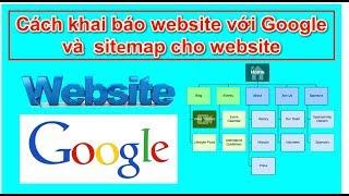 Cách khai báo website với Google  và  sitemap cho website
