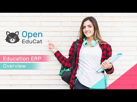 OpenEducat Overview - Education ERP Management Software for School, College and University