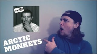 Arctic Monkeys - Whatever People Say I Am That's What I'm Not REACTION