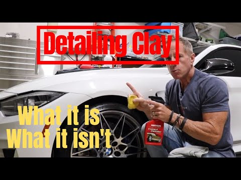Detailing for Beginners: Detailing clay and what you need to know