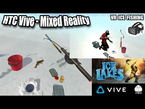 Ice Lakes VR MIXED REALITY Gameplay - Best Fishing VR game for HTC Vive!