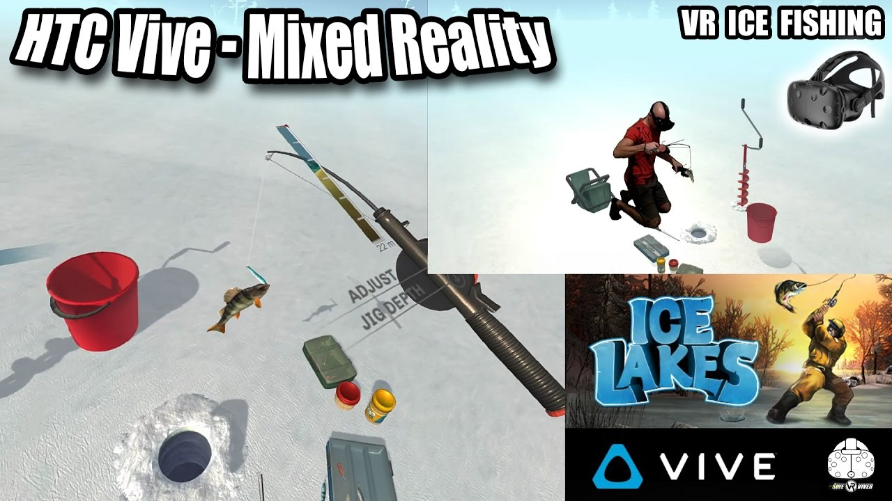 Ice lakes vr mixed reality gameplay best fishing vr game for Fishing vr games