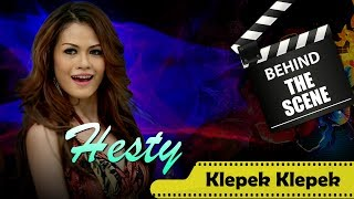Hesty Behind The Scenes Audio Klip Karaoke Klepek Klepek Nstv Tv Musik Indonesia