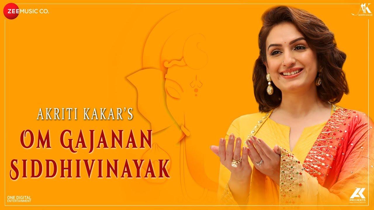 Om Gajanan Siddhivinayak - Zee Music Devotional | Akriti Kakar | Anit Hadkar