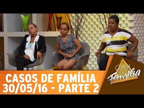 Casos de Família (30/05/16) - Minha sogra me adora... Mas minha mãe me odeia! - Parte 2