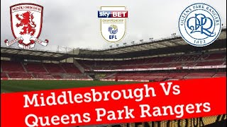 Middlesbrough Vs Queens Park Rangers | EFL Championship