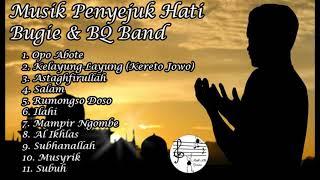 Download Musik Penyejuk Hati Bugie & BQ Band Full Album Playlist Kelayung-layung (Kereto Jowo)