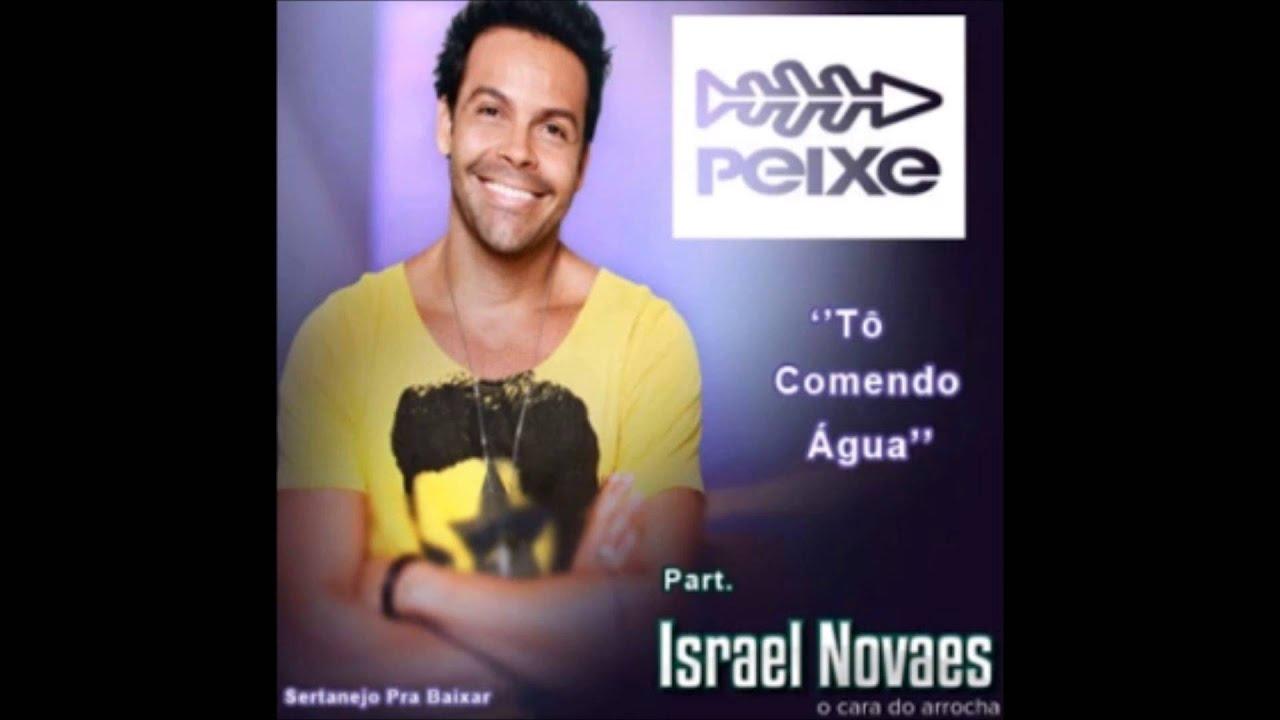 ISRAEL E BAIXAR NOVAES ALEXANDRE PEIXE