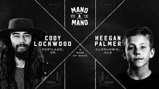 Mano A Mano 2018 - Round 2 Cody Lockwood vs Keegan Palmer