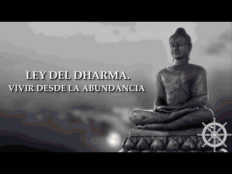 Ley del Dharma. Vivir desde la abundancia