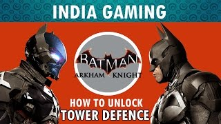 "BATMAN: Arkham Knight PC - How To Unlock ""Tower Defence"" AR Combat Challenge"