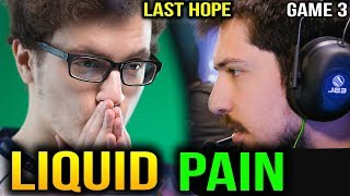LIQUID vs PaiN - THE LAST HOPE ESL One Birmingham 2018 GAME 3