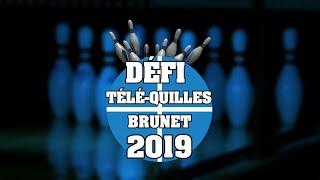 Défi Télé-Quilles Brunet