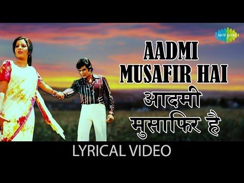 Aadmi Musafir Hai with lyrics   आदमी मुसाफिर है गाने के बोल   Apnapan   Jeetendra/Reena Roy