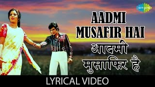 aadmi musafir hai with lyrics   आदम म स फ र ह ग न क ब ल   apnapan   jeetendra reena roy