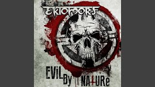 "Evil by Nature (feat. George ""Corpsegrinder"" Fisher)"