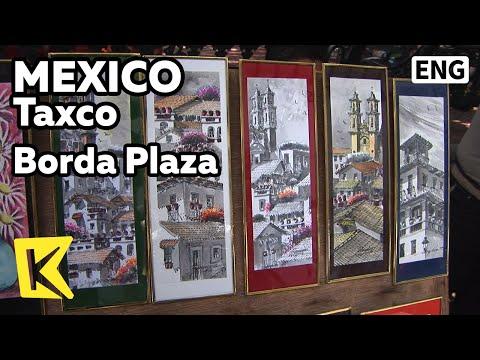 【k】mexico-travel-taxco[멕시코-여행-탁스코]화가들의-풍경화-명소,-보르다-광장/borda-plaza/artist/landscape/craftwork/view