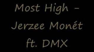 most high jerzee monet