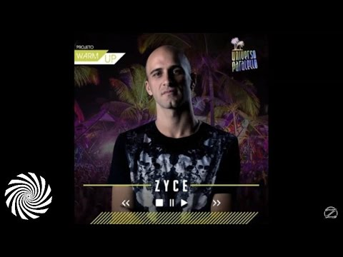 Zyce Warm UP set for Universo Parallelo 2015