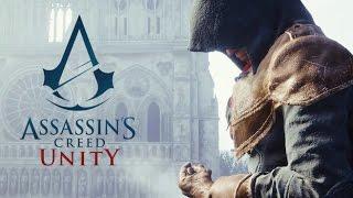 Assassin's Creed Unity WalkThrough | تختيم اساسن كريد يونيتي