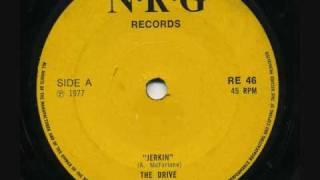 The Drive - Jerkin' - 1977 45rpm