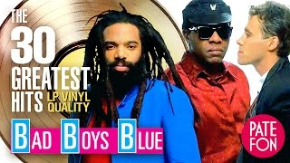 Download BAD BOYS BLUE - 30 GREATEST HITS (Original versions)/LP Vinyl Quality Mp3 and Videos