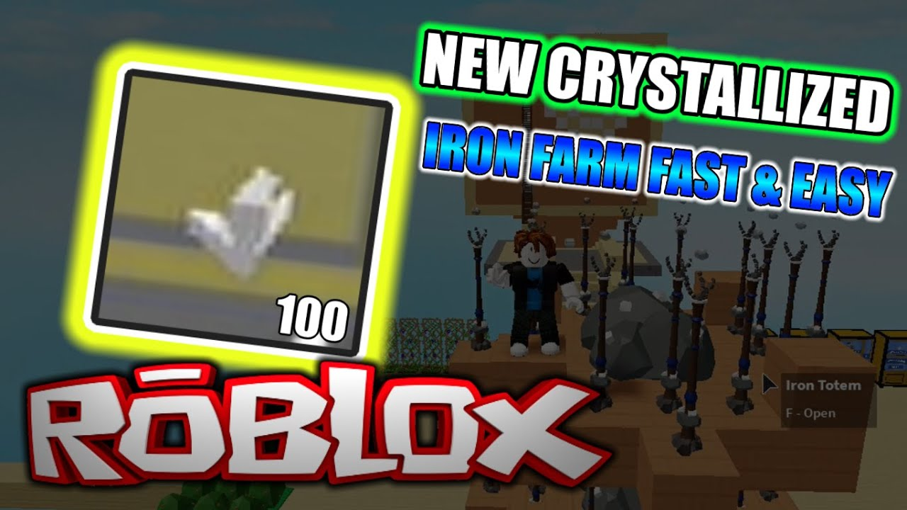 How To Get Crystallized Iron Fast New Crystallized Iron Farm Fast