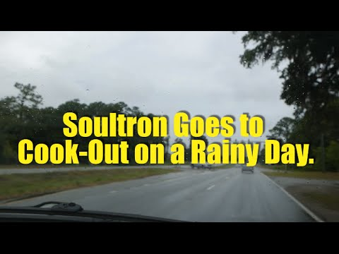 Soultron Goes to Cook-Out on a Rainy Day. (ep.25)