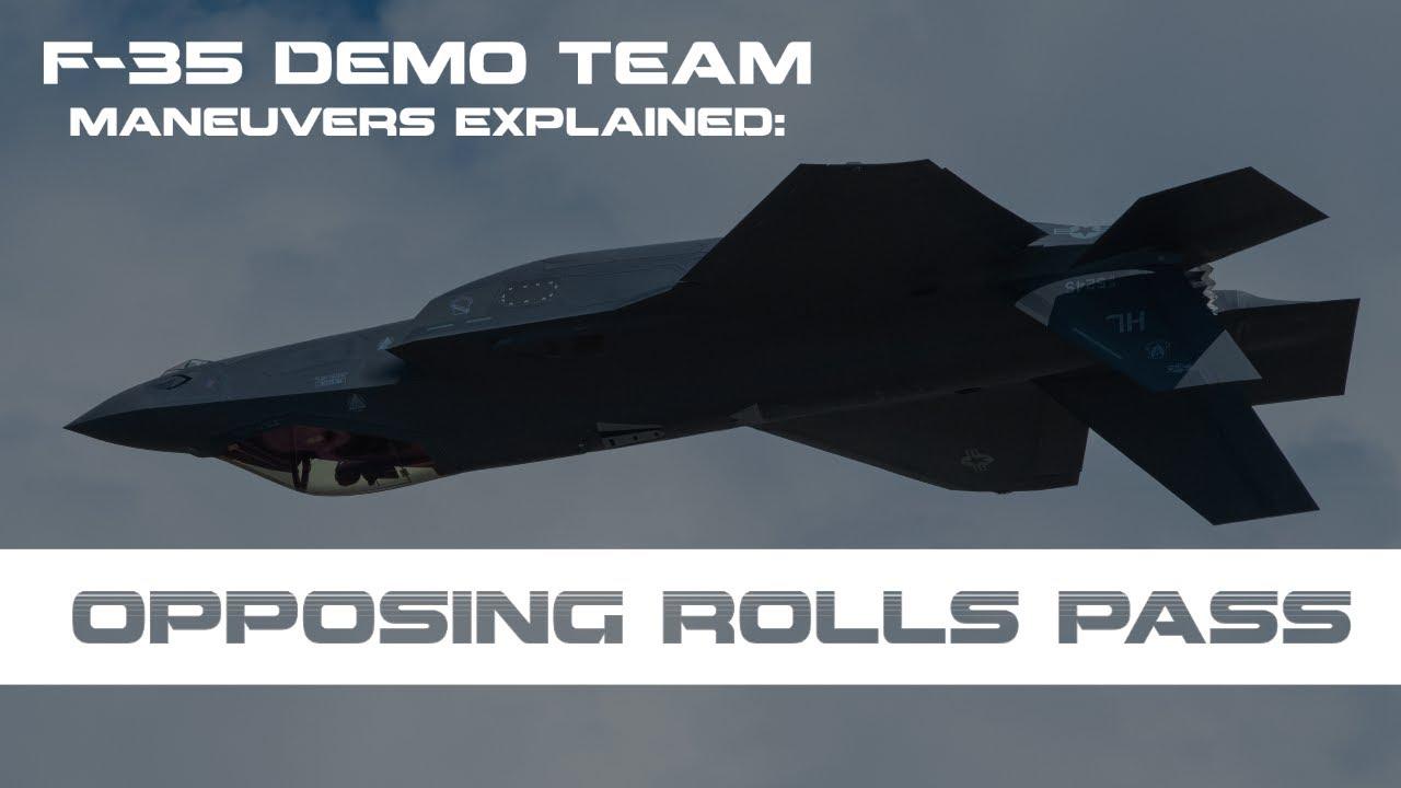 F-35 Demonstration Maneuvers Explained: Opposing Rolls Pass