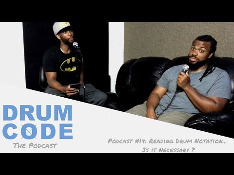 Reading Drum Notation... Is it necessary? (#DrumCode Podcast 14)