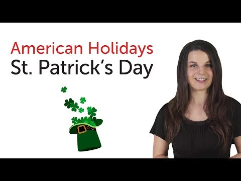 Learn American Holidays - St. Patrick's Day