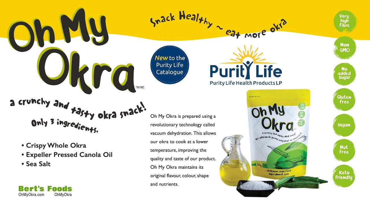 Oh My Okra expands distribution across Canada with Purity Life Health Products