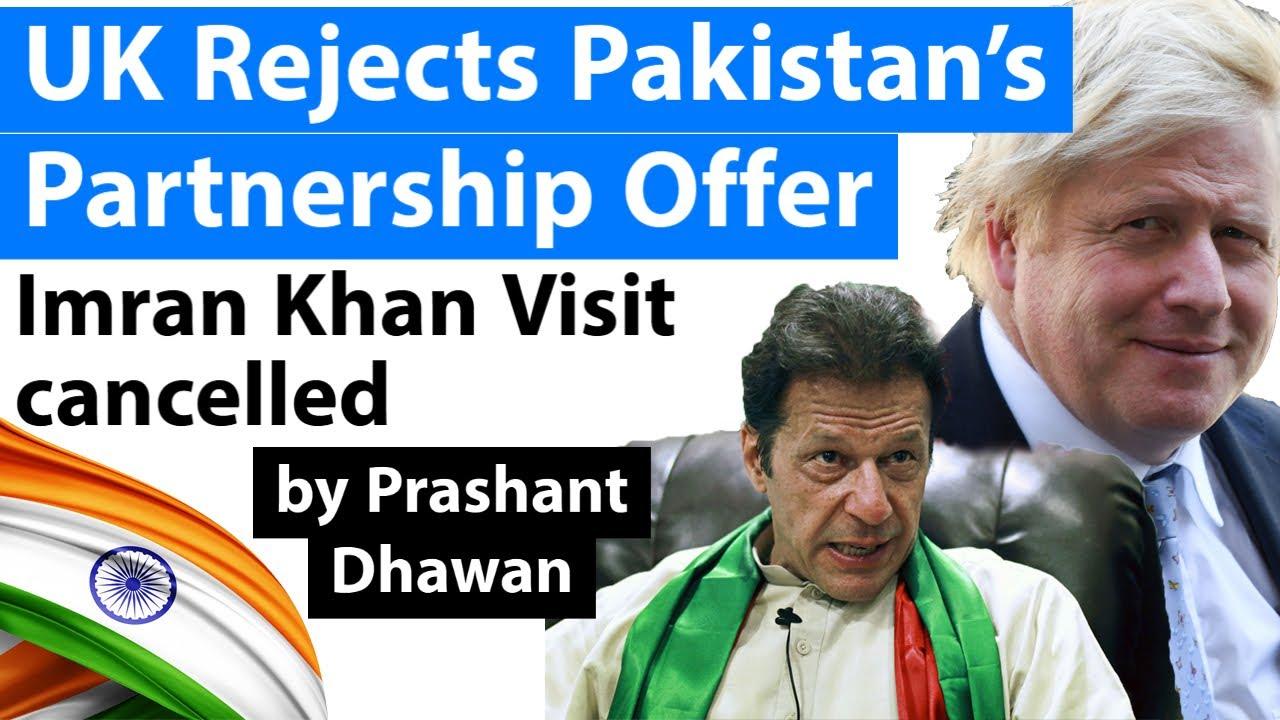 UK Reject's Pakistan's Partnership Offer   Imran Khan UK  Visit cancelled