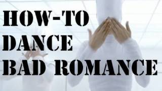 BAD ROMANCE DANCE TUTORIAL [HOW-TO]
