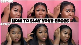 How To: Lay Your Edges | how to slay your edges