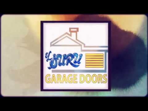 El Suru Garage Doorgarage Door Installation In Riverside Ca Youtube