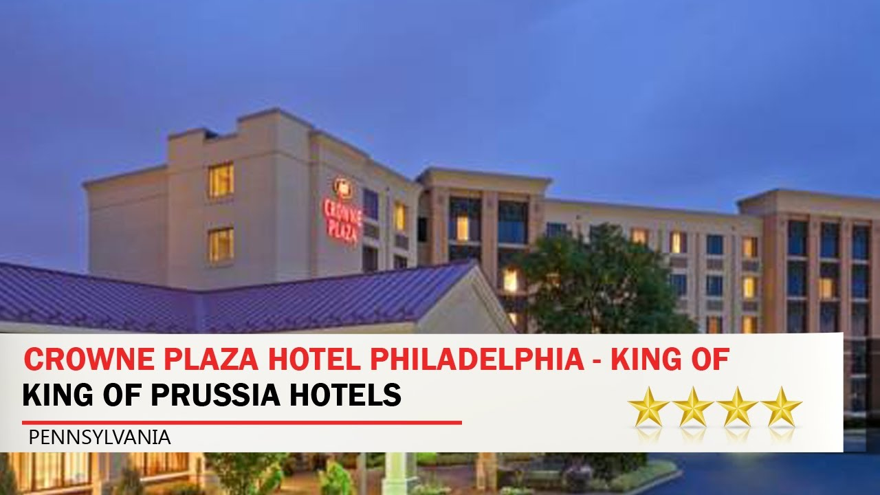 Crowne Plaza Hotel Philadelphia King Of Prussia Hotels Pennsylvania