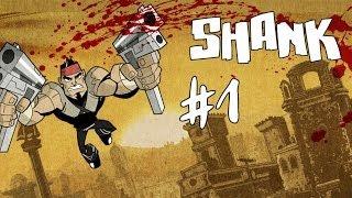 Shank - Walkthrough - Part 1 - Return Home (PC) [HD]